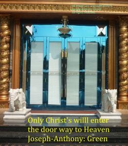 ENTER THE DOOR WAY TO HEAVEN